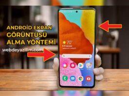 Android Ekran Görüntüsü Alma