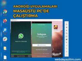 Android Uygulamaları Masaüstünde Çalıştırma