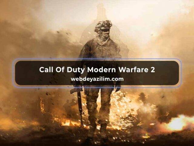 Call Of Duty Modern Warfare 2 Sistem Gereksinimleri