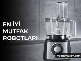 En İyi Mutfak Robotu Markalarıve Modelleri
