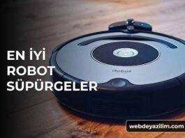 En İyi Robot Süpürge Markaları ve Modelleri