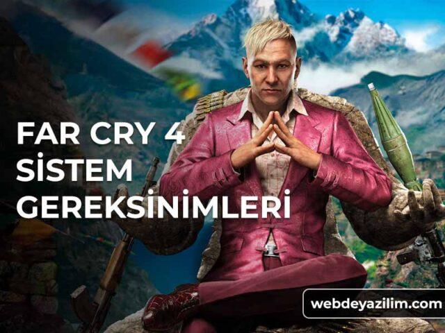 Far Cry 4 Sistem Gereksinimleri - Minimum & Önerilen