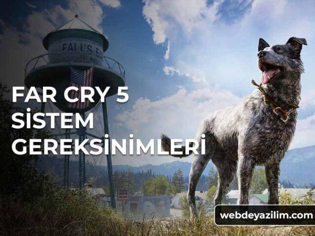 Far Cry 5 Sistem Gereksinimleri - Minimum & Önerilen