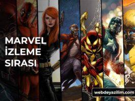 Marvel Filmleri İzleme Sırası - Marvel Filmlerini Sırası ile İzleyin